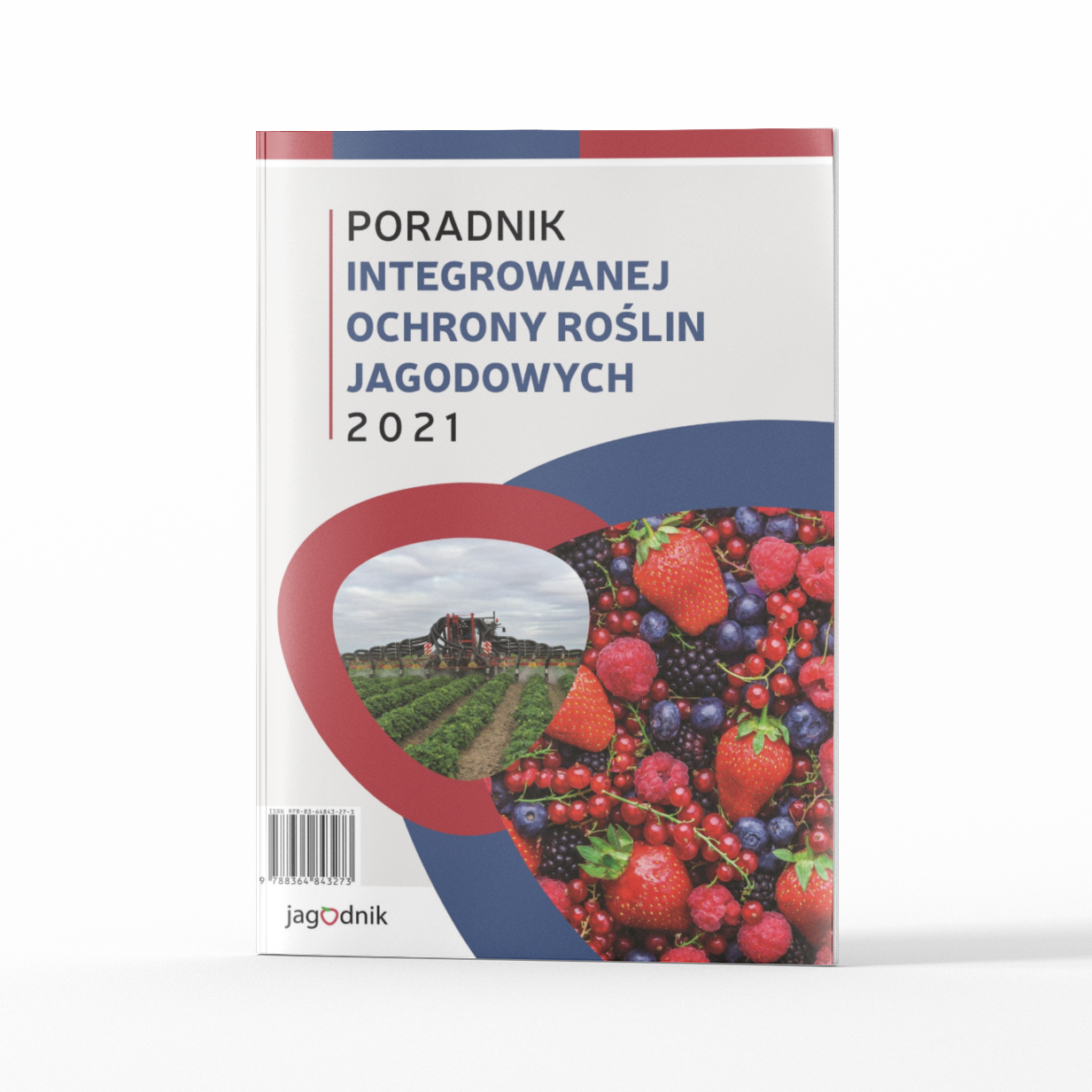 Poradnik integrowanej ochrony roślin jagodowych 2021