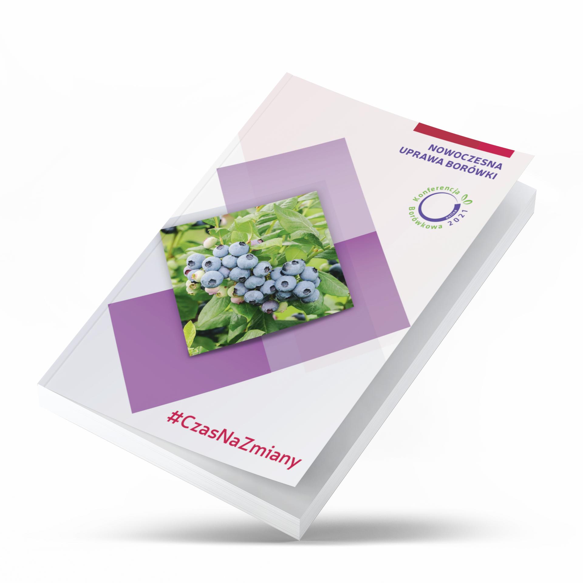 Nowoczesna uprawa borówki – Konferencja Borówkowa 2021